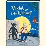Paul van Loon: Viktor, der kleine Werwolf