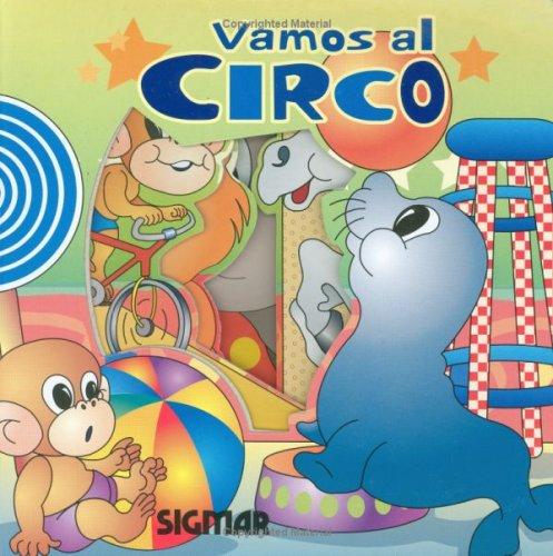 Vamos al circo/Let's Go to the Circus (De paseo/On a Trip)