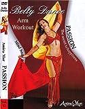Belly Dance:Passion-Arm Workou [Edizione: Germania]