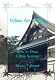 Urban Art Guide: How to Draw Urban Settings