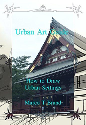 Urban Art Guide: How to Draw Urban Settings (English Edition)