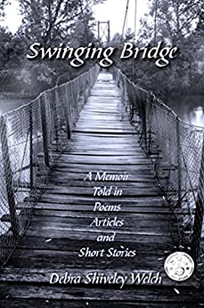 Swinging Bridge by [Welch, Debra Shiveley]