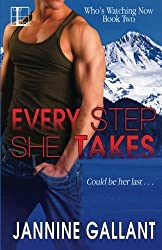 Every Step She Takes by Jannine Gallant (2015-07-07)