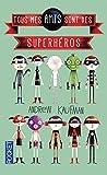 Tous mes amis sont des superhéros