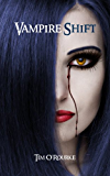 Vampire Shift (Book One) (Kiera Hudson Series One 1) (English Edition)