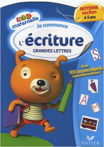 Je commence l'écriture : Grandes lettres, Moyenne section, 4-5 ans par Françoise Perraud, Florence Doutremépuich