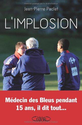 L IMPLOSION par JEAN-PIERRE PACLET