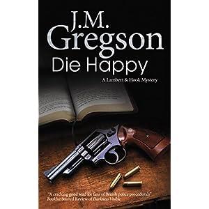 Die Happy (Lambert and Hook Book 24)