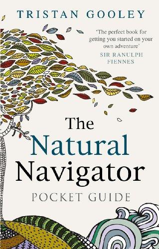 The Natural Navigator Pocket Guide por Tristan Gooley