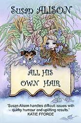 All His Own Hair - A Romantic Comedy
