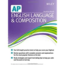Wiley AP English Language and Composition by Geraldine Woods (2013-01-22)