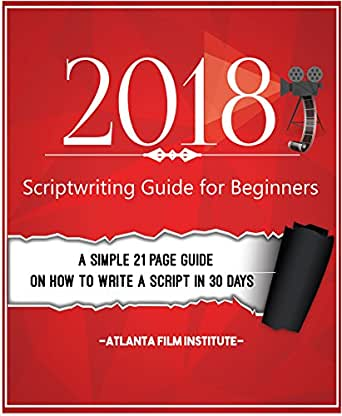 Scriptwriting for Beginners eBook: Atlanta Film Institute: Amazon in