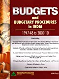Budgets & Budgetary Procedures in India -- 1947-48 to 2009-10