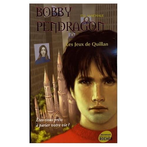 BOBBY PENDRAGON T.07 : LES JEUX DE QUILLAN by D.J. MAC HALE (January 19,2007)
