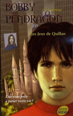 BOBBY PENDRAGON T.07 : LES JEUX DE QUILLAN by D.J. MAC HALE (January 19,2007) par D.J. MAC HALE