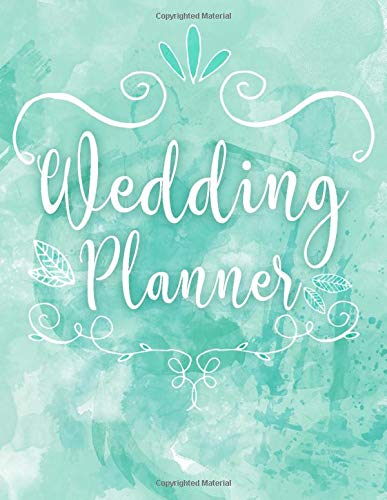 Wedding Planner: A Wedding Planner, Journal and Notebook for Plans, Budgeting, Checklists, Thoughts and Ideas