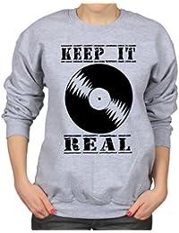 Keep It Real Record Vinyl Hip-Hop Turntable Womens Sweatshirt