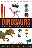 Dinosaurs: A Book of Infographics