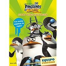 Los pingüinos de Madagascar. Libro para colorear: Equipo pingüino
