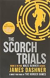 The Maze Runner : Book 2, The Scorch Trials