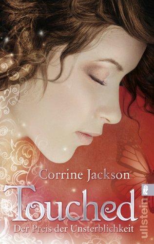 Buchseite und Rezensionen zu 'Touched, Der Preis der Unsterblichkeit' von Corrine Jackson