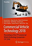Commercial Vehicle Technology 2018: Proceedings of the 5th Commercial Vehicle Technology Symposium - CVT 2018
