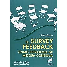 El survey feedback como estrategia de mejora continua (Guias Tecnicas (sintesis))