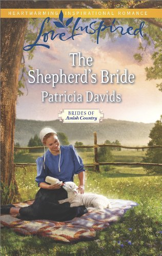 The Shepherd S Bride Brides Of Amish Country Book 10