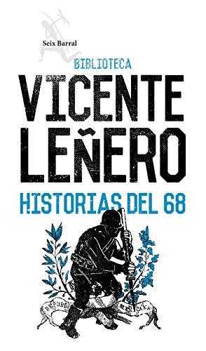 Historias del 68 eBook: Leñero, Vicente: Amazon.es: Tienda Kindle