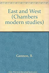 East and West (Chambers modern studies)