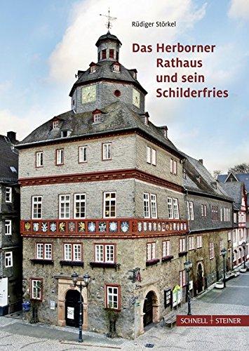 Das Herborner Rathaus und sein Schilderfries