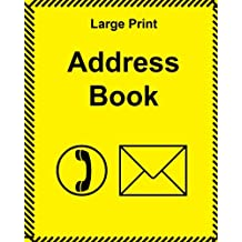 Large Print Address Book: large size with large clear type and bright cover