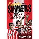 Saints and Sinners: Southampton's Hard Men (English Edition)