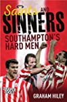Saints and Sinners: Southampton's Har...