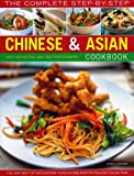 The Complete Step-by-Step Chinese & Asian Cookbook: The Very Best of Far Eastern Food in One Easy to Follow Collection by Linda Doeser (2008-10-14)