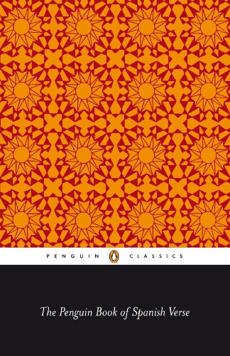 The Penguin Book Of Spanish Verse (Penguin Poets)