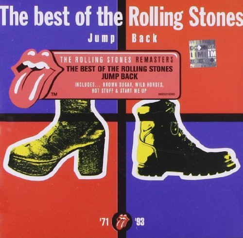 Jump Back: The Best Of The Rolling Stones: '71-'93 by The Rolling...