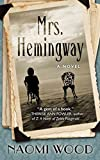 [(Mrs. Hemingway)] [By (author) Naomi Wood] published on (December, 2014) - Thorndike Press - 10/12/2014