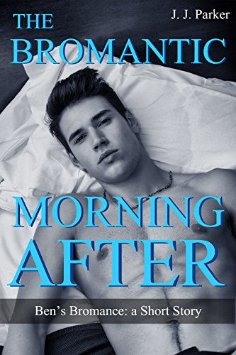 the-bromantic-morning-after-bens-bromance-a-short-story-m-m-romance-first-time-bottom-rimming