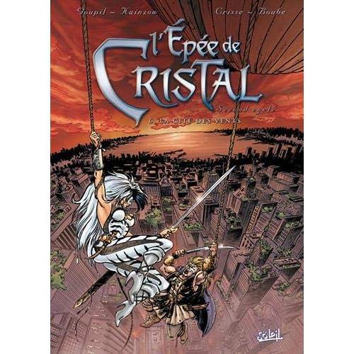 L'Épée de cristal, second cycle, tome 6 : La Cité des vents