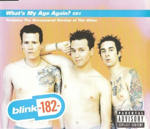 What's My Age Again? [CD 1] (1999) [Includes Video] by Blink 182