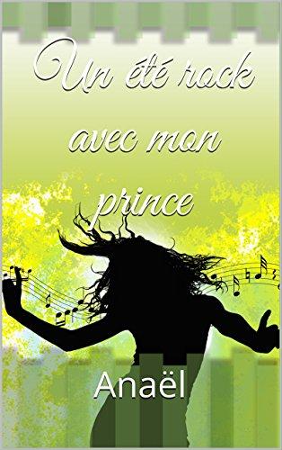 Un été rock avec mon prince par Anaël