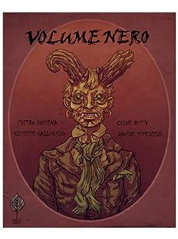 Volume Nero (Split) di [Dossena, Pietro, Semenzin, Davide, Galluccio, Giuseppe, Rutty, Chine]
