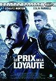 Le prix de la loyaute [Édition Prestige]