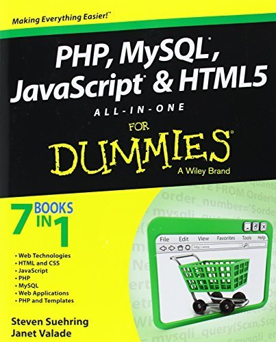 PHP, MySQL, JavaScript & HTML5 All-in-One For Dummies by Suehring, Steve, Valade, Janet (2013) Paperback