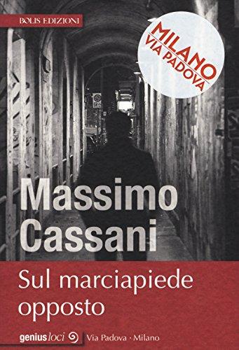 Sul marciapiede opposto di Massimo Cassani