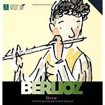 Hector Berlioz (1 livre + 1 CD audio)