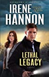 Lethal Legacy (Guardians of Justice Book #3): A Novel: Volume 3