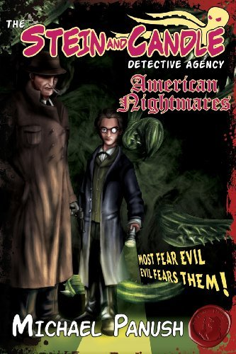 The Stein & Candle Detective Agency, Vol. 1: American Nightmares by Michael Panush (2012-03-09)