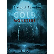 Cold Monsters: (No Secrets To Conceal) (The Capgras Conspiracy Book 2)